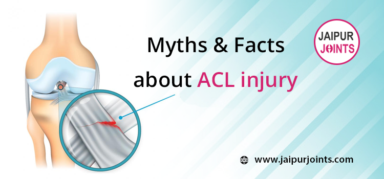 Myths & Facts about ACL injury